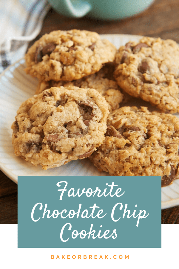 My Favorite Chocolate Chip Cookies are packed with oats, nuts, and plenty of chocolate. There's so much to love about these cookies! - Bake or Break #cookies #chocolatechipcookies