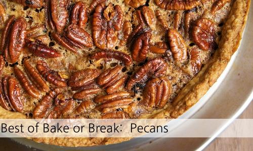 Best of Bake or Break: Pecans