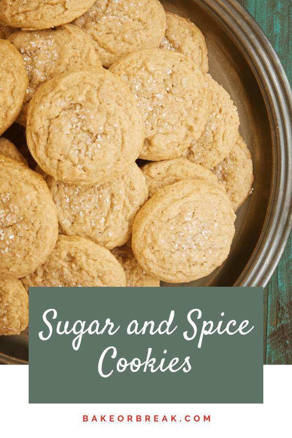 Sugar and Spice Cookies bakeorbreak.com