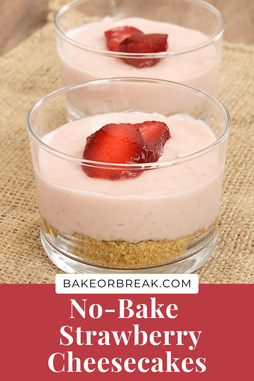 Strawberry No-Bake Cheesecakes bakeorbreak.com