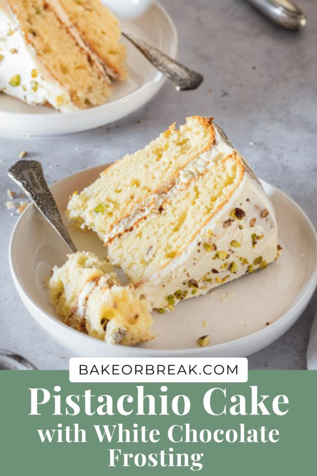 Pistachio Cake with White Chocolate Frosting bakeorbreak.com
