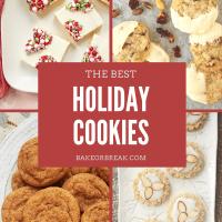The Best Holiday Cookies bakeorbreak.com