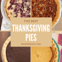 The Best Thanksgiving Pies bakeorbreak.com