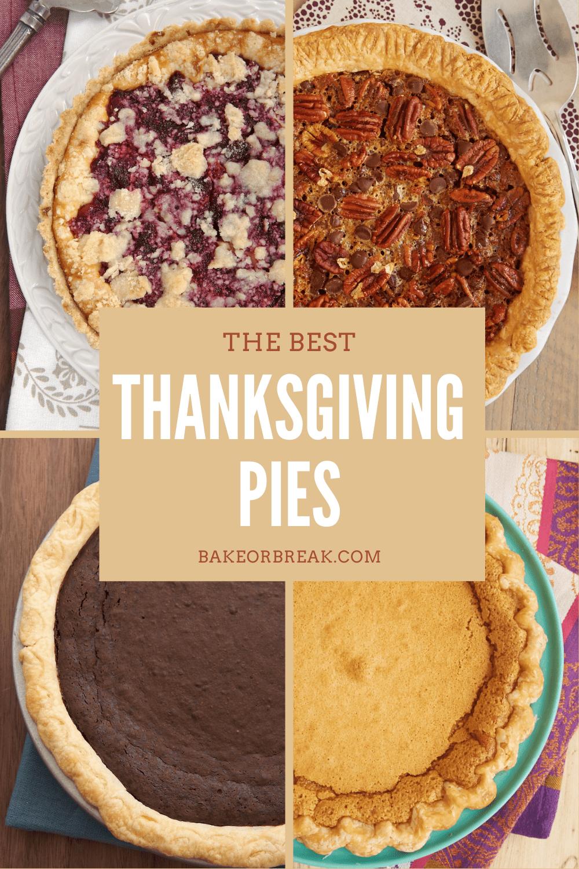 The Best Thanksgiving Pies bakeorbreak.com