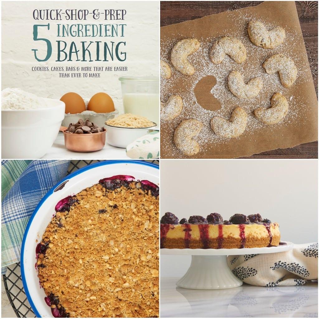 Quick-Shop-&-Prep 5 Ingredient Baking by jennifer McHenry of Bake or Break