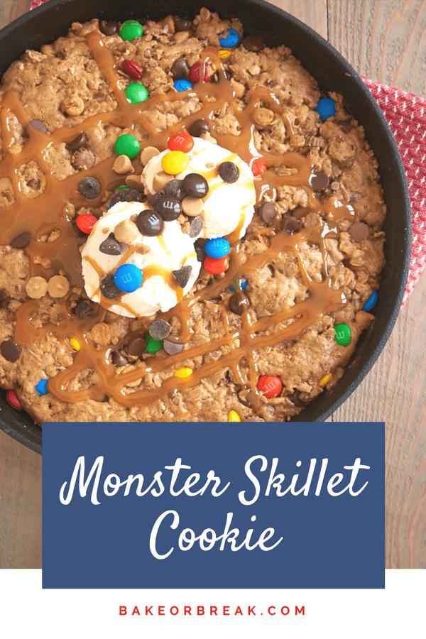Monster Skillet Cookie bakeorbreak.com