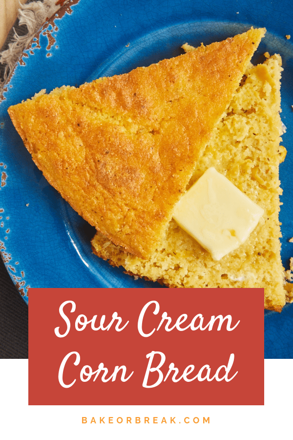 This quick and easy Sour Cream Corn Bread is a great companion to so many of your favorite dinners! - Bake or Break #cornbread #bread #savorybaking
