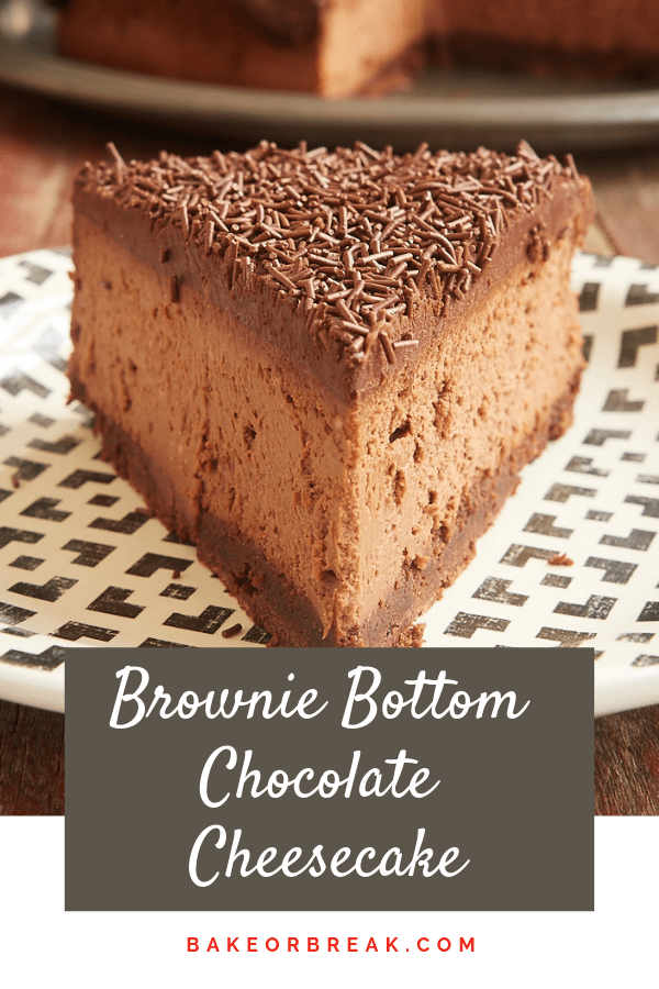 Brownie Bottom Chocolate Cheesecake bakeorbreak.com