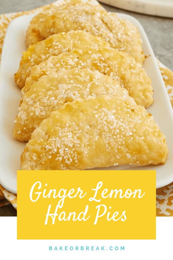 Ginger Lemon Hand Pies bakeorbreak