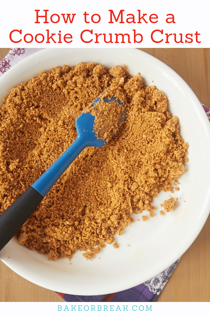 Make your cookie crumb crusts the best they can be with these simple tips. These crusts are perfect for cheesecakes, icebox pies, and so much more! - Bake or Break #cookiecrust #piecrust #bakingtips