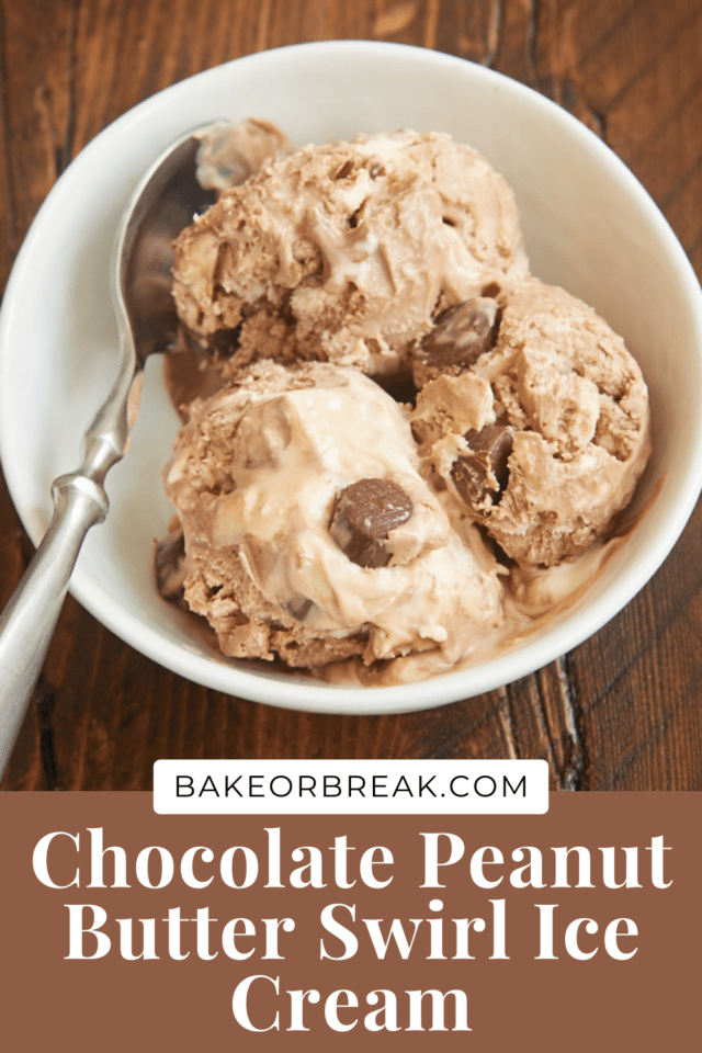 No-Churn Chocolate Peanut Butter Swirl Ice Cream bakeorbreak.com