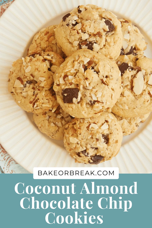Coconut Almond Chocolate Chip Cookies bakeorbreak.com