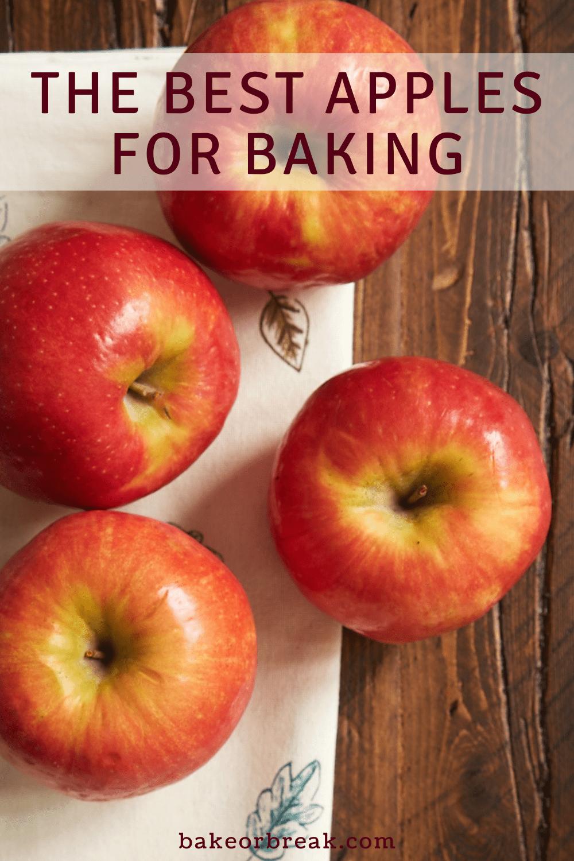 The Best Apples for Baking bakeorbreak.com