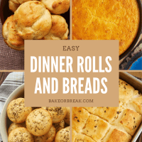 Easy Dinner Rolls and Breads bakeorbreak.com