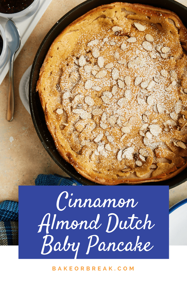 Cinnamon Almond Dutch Baby Pancake is the ultimate quick and easy breakfast treat. You can have this fantastic pancake mixed an in the oven in 5 minutes! - Bake or Break #dutchbaby #easybreakfast #pancakes