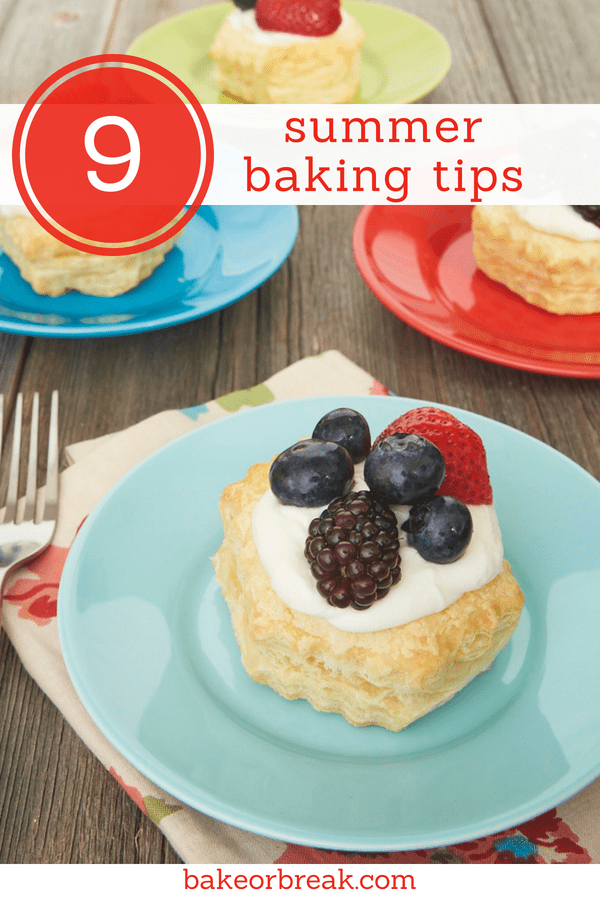 summer baking tips from Bake or Break
