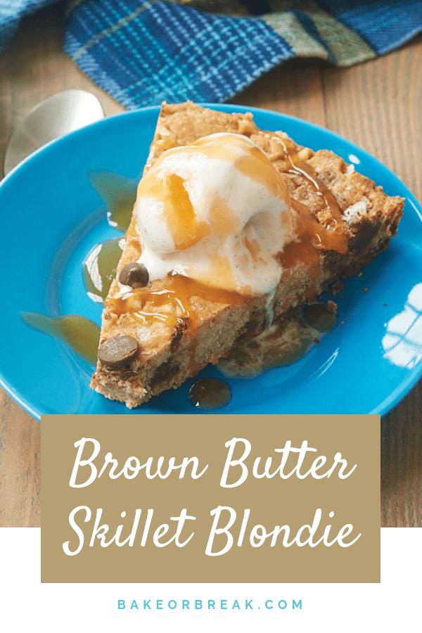 Brown Butter Skillet Blondie bakeorbreak.com