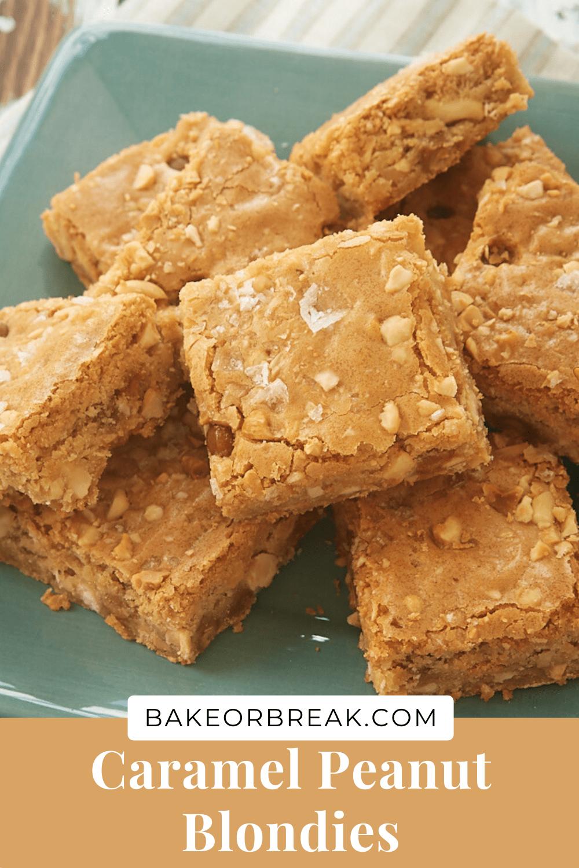 Caramel Peanut Blondies bakeorbreak.com