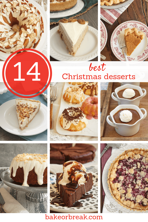 Christmas Dessert Recipes.Best Christmas Desserts Bake Or Break