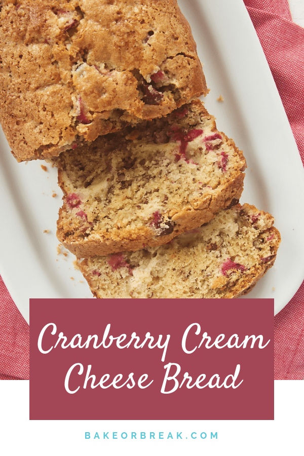 Cranberry Cream Cheese Bread bakeorbreak.com