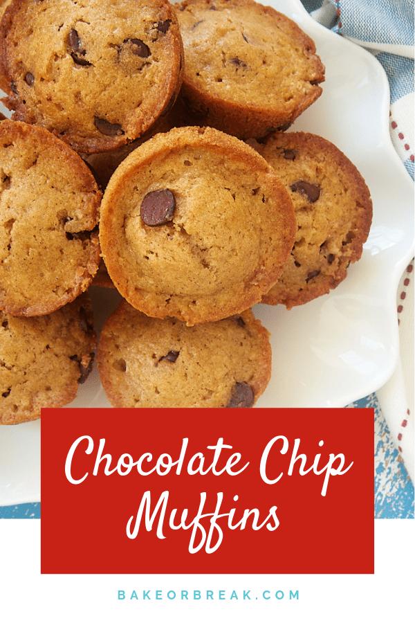 Chocolate Chip Muffins bakeorbreak.com