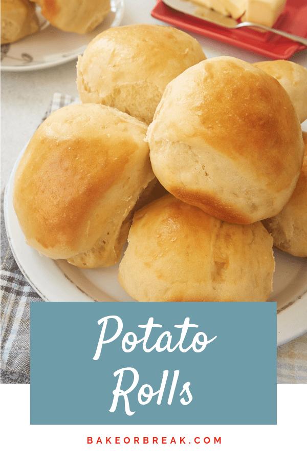 Potato Rolls bakeorbreak.com