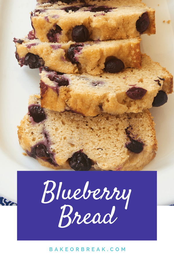 Blueberry Bread features sweet blueberries in a quick and easy bread. You will want to make this one again and again throughout berry season! - Bake or Break #blueberries #quickbread