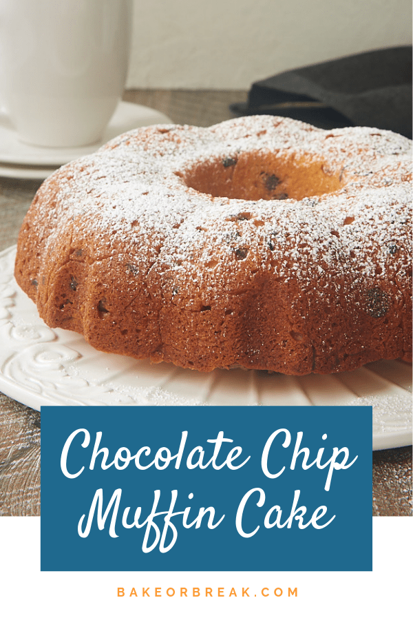Have cake for breakfast with this Chocolate Chip Muffin Cake! The batter is made just like muffin batter but baked in a Bundt pan for an eye-catching twist on classic muffins. Great for breakfast, brunch, snacking, and more! - Bake or Break #muffins #cake #chocolatechips