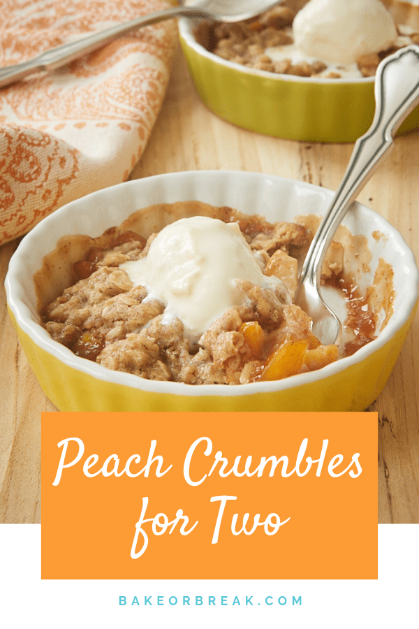 Peach Crumbles for Two are the perfect, quick, and easy summer dessert to share with your favorite peach lover! - Bake or Break #peaches #fruitcrumble #summerdessert