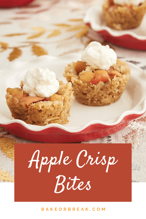 Apple Crisp Bites turn traditional apple crisp into bite-sized treats with the fantastic flavors of apples, oats, and cinnamon! - Bake or Break #apples #applecrisp #minidesserts