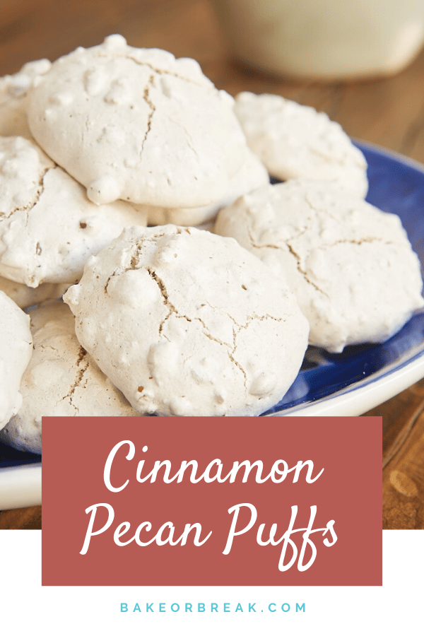 Cinnamon Pecan Puffs are soft, chewy, nutty cookies made with just SIX ingredients. A long-time favorite! - Bake or Break #cookies #meringues #pecans