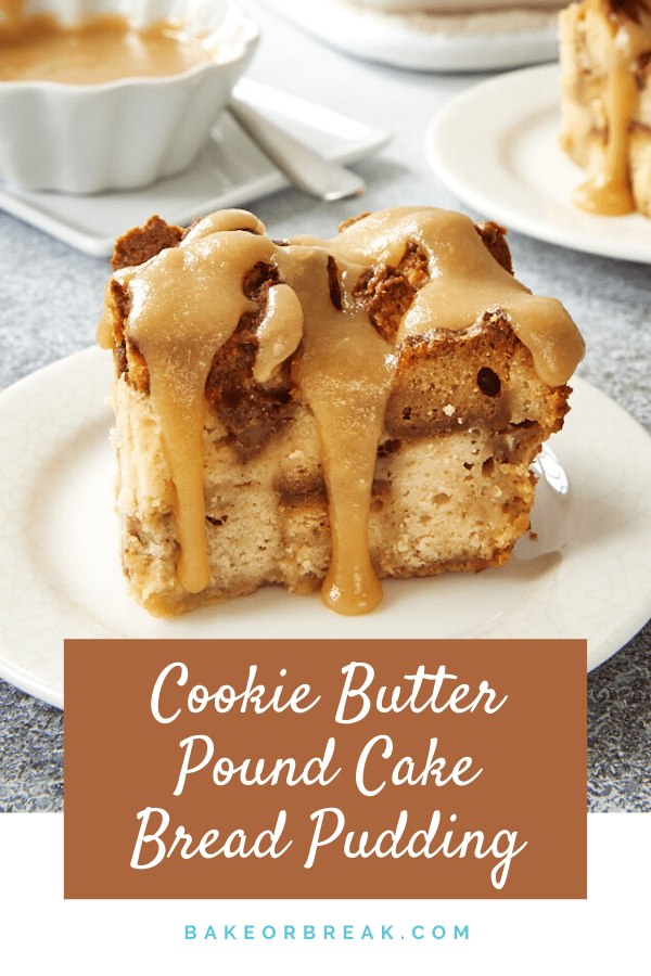 Cookie Butter Pound Cake Bread Pudding turns leftover pound cake into one fantastic bread pudding with a hint of cozy spices, thanks to the addition of cookie butter. And it's all topped with a rich vanilla sauce to take it over the top! - Bake or Break #breadpudding #cookiebutter