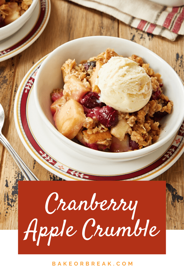Cranberry Apple Crumble combines sweet apples and tart cranberries with a hint of orange for an amazingly delicious dessert that's quick and easy to make! - Bake or Break #crumble #apples #cranberries