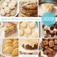 Bake or Break's Top 12 Recipes of 2019