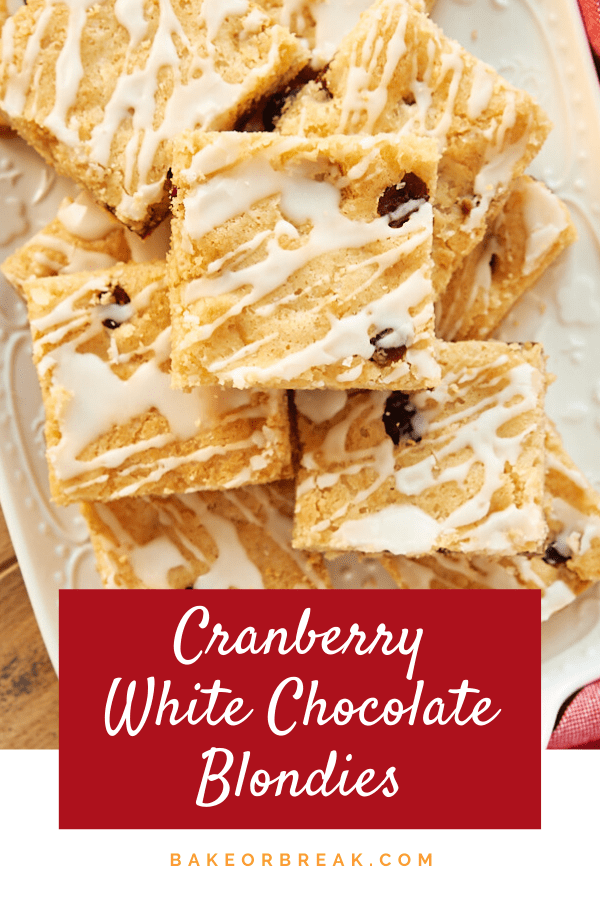 Cranberry White Chocolate Blondies are a quick and easy treat with fantastic flavor! - Bake or Break #blondies #cranberry #whitechocolate