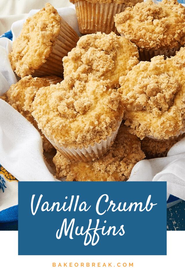 Vanilla Crumb Muffins bakeorbreak.com