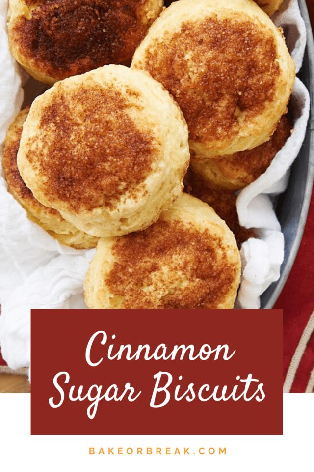 Cinnamon Sugar Biscuits bakeorbreak.com
