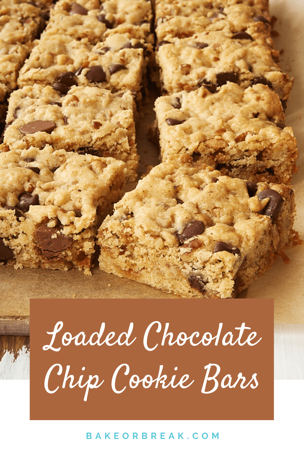 Loaded Chocolate Chip Cookie Bars bakeorbreak.com