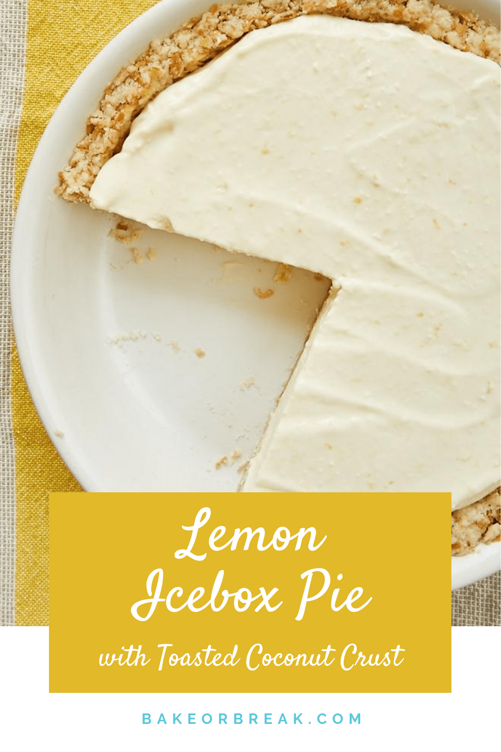 Lemon Icebox Pie with Toasted Coconut Crust bakeorbreak.com