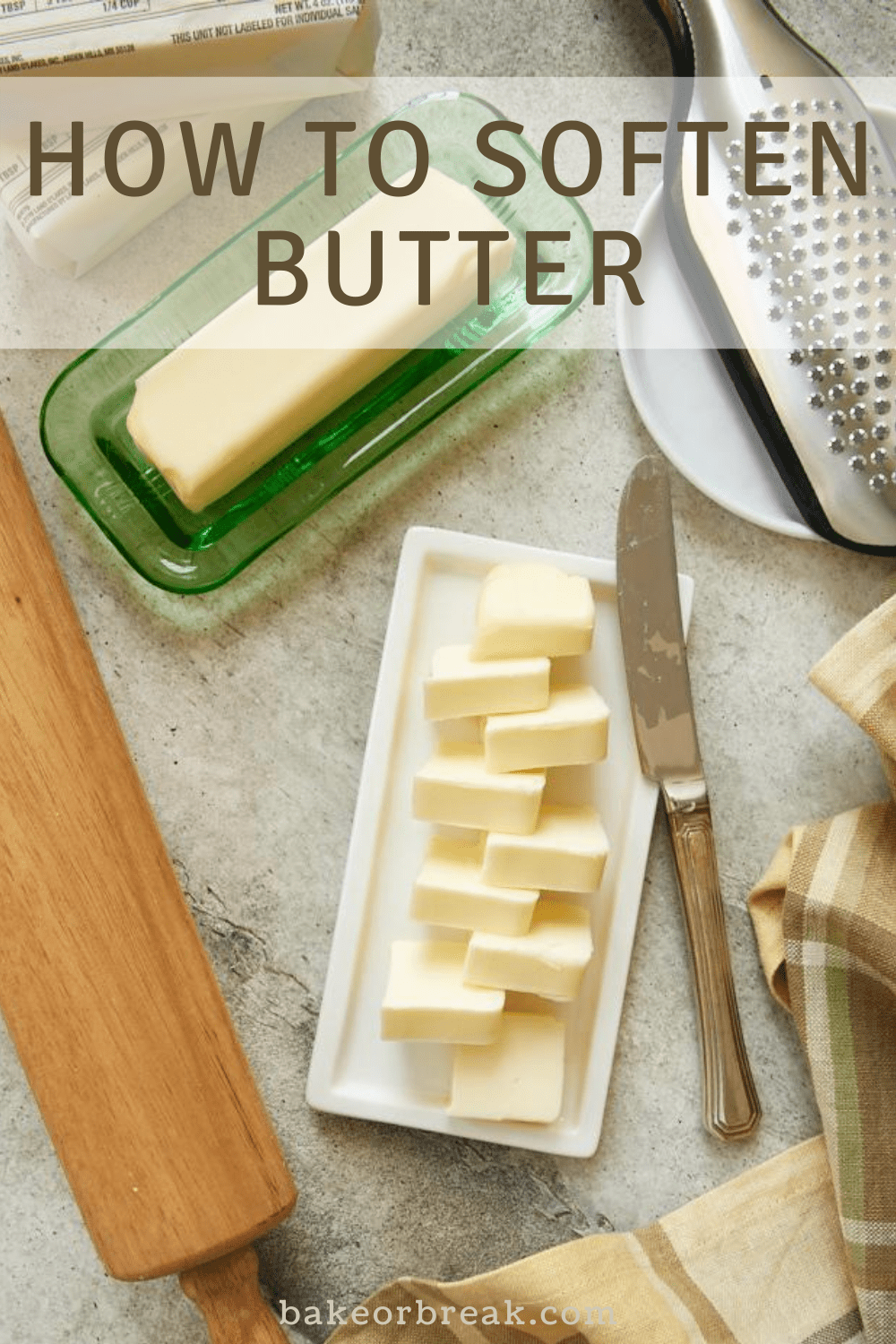 How to Soften Butter bakeorbreak.com