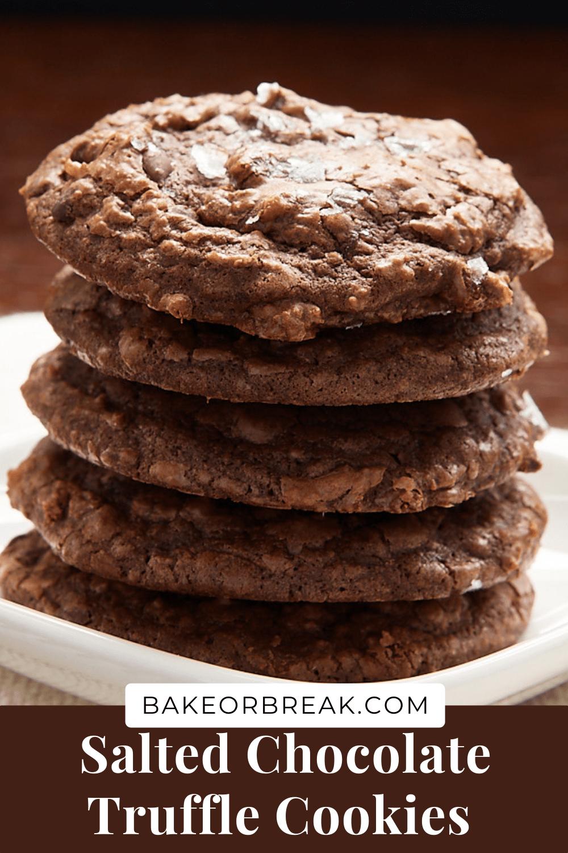 Salted Chocolate Truffle Cookies bakeorbreak.com