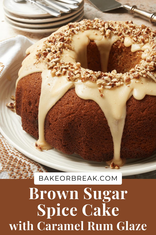 Brown Sugar Spice Cake with Caramel Rum Glaze bakeorbreak.com