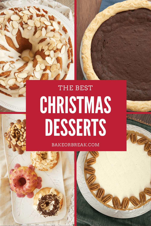 The Best Christmas Desserts bakeorbreak.com