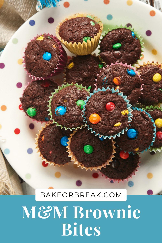 M&M Brownie Bites bakeorbreak.com