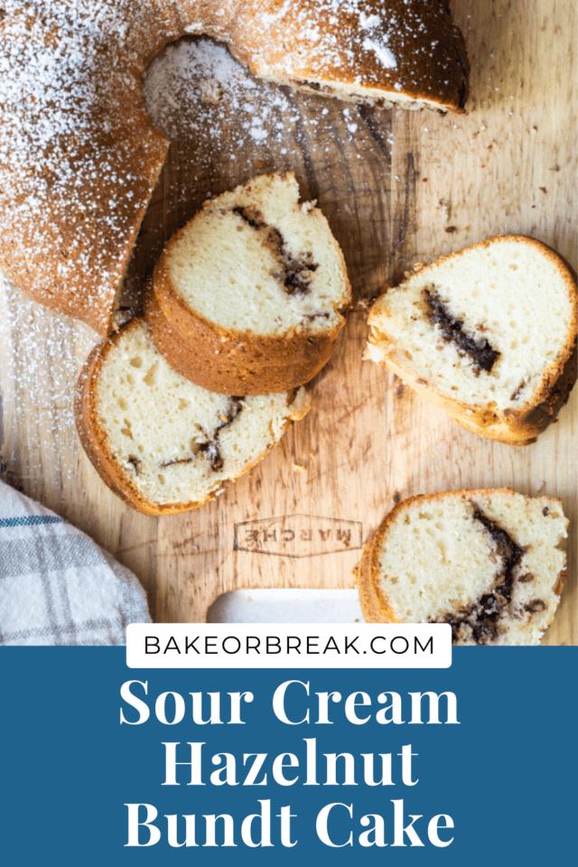 Sour Cream Hazelnut Bundt Cake bakeorbreak.com