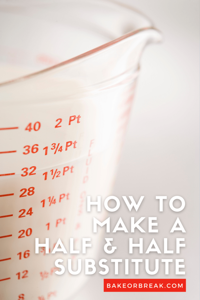 How to Make a Half and Half Substitute bakeorbreak.com