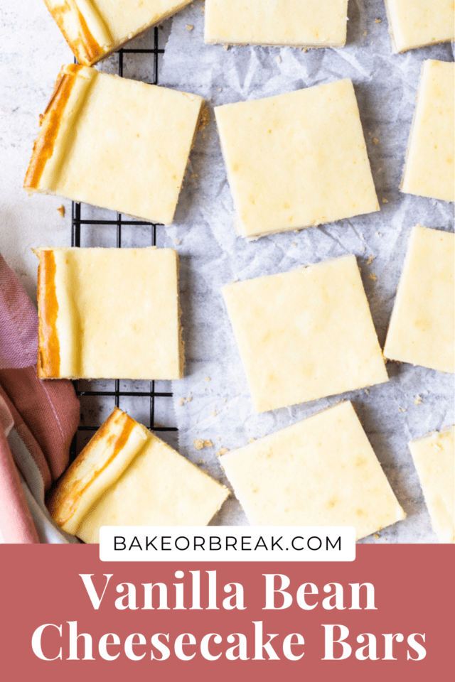 Vanilla Bean Cheesecake Bars bakeorbreak.com