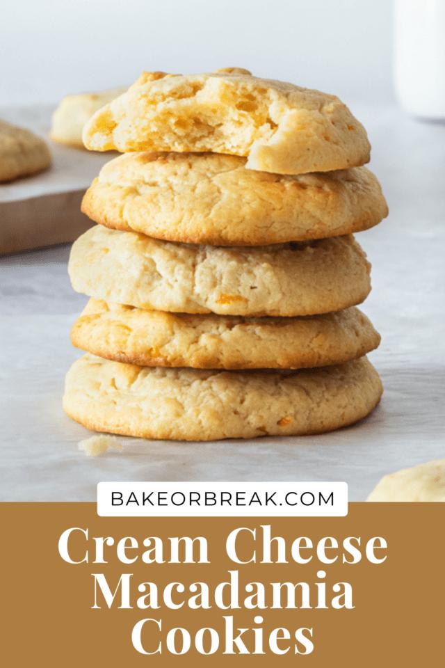 Cream Cheese Macadamia Cookies bakeorbreak.com