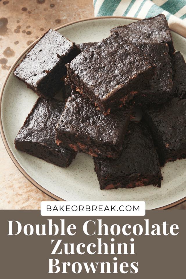 Double Chocolate Zucchini Brownies bakeorbreak.com