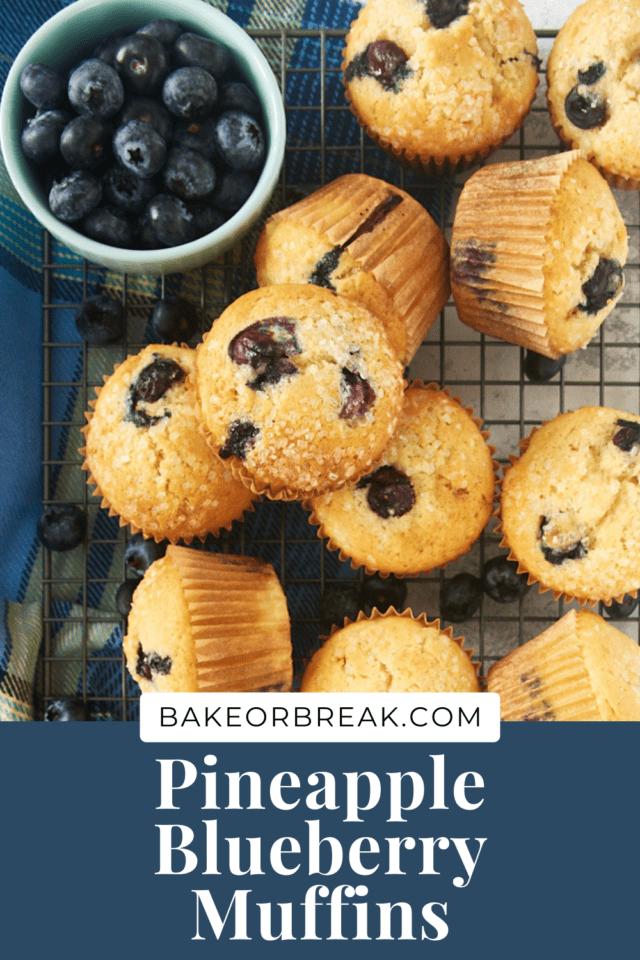 Pineapple Blueberry Muffins bakeorbreak.com